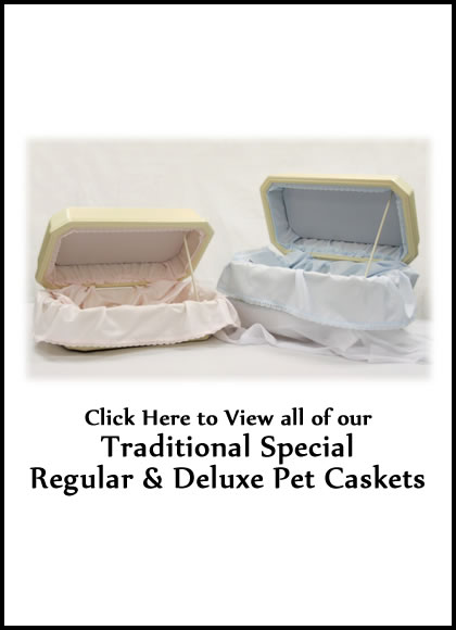 Traditional Special Deluxe Pet Caskets