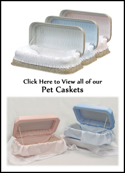 Pet Caskets - Dog Caskets - Cat Caskets